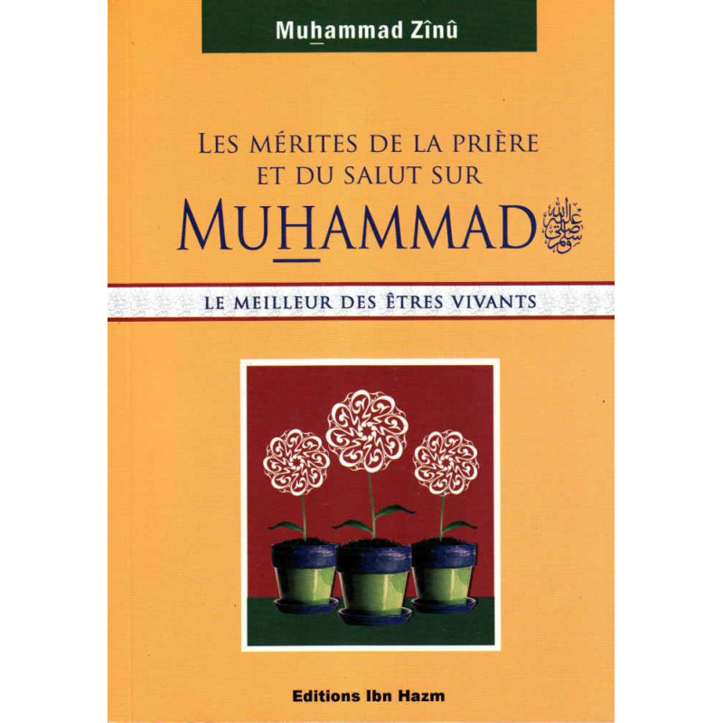 Les mérites de la prière et du salut sur Muhammad (sws), Le meilleur des êtres vivants