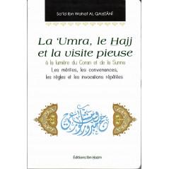 La 'Umra, le Hajj et la visite pieuse à la lumière du Coran et de la Sunna, de Sa'îd Ibn Wahaf Al Qahtânî
