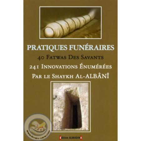 Pratiques funéraires (40 fatwas des savants)