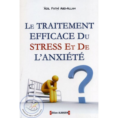 Le traitement efficace du stress et de l'anxiété