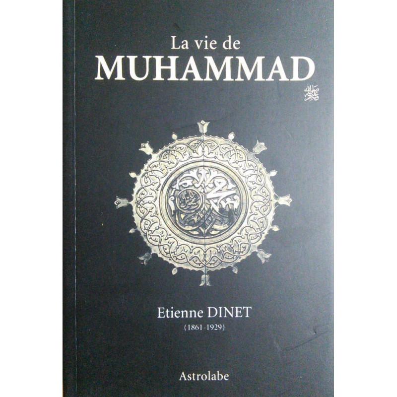La vie de Muhammad (saws), de Etienne Dinet