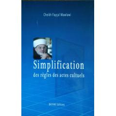 Simplification des règles des actes cultuels, de Cheikh Fayçal Mawlawi (2ème édition)
