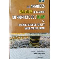 Les annonces bibliques de la venue du prophète de l'Islam & la réabilitation de Jésus et Marie dans le Coran