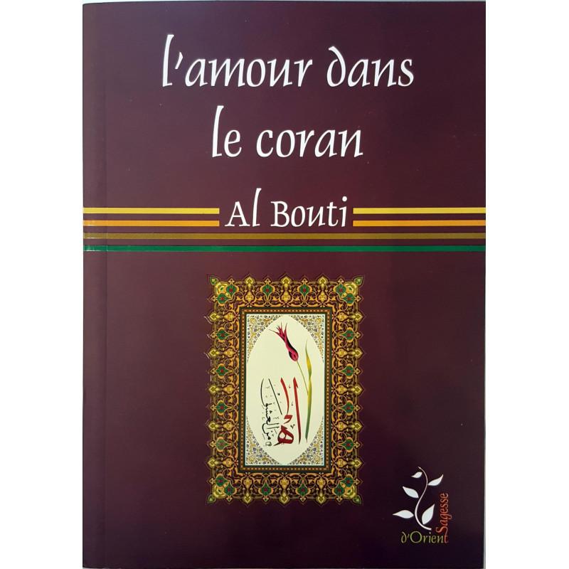 L'amour dans le Coran, de Al Bouti