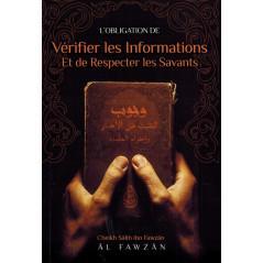 L'obligation de vérifier les informations et de respecter les savants, de Cheikh Salih Ibn Fawzan Al-Fawzan