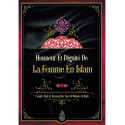 Honneur et dignité de la femme en Islam, de Cheikh 'Abd Ar Razzâq Ibn 'Abd Al Muhsin Al Badr