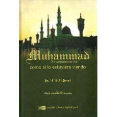 Muhammad el Mensajero de Alá como si lo estuviera viendo, de Dr. A'id Al Qarni (Español)