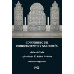 Compendio de Conocimiento y Sabiduría (Explicación de 50 Hadices Proféticos), de Ibn Rayab Al Hanbali (Español)