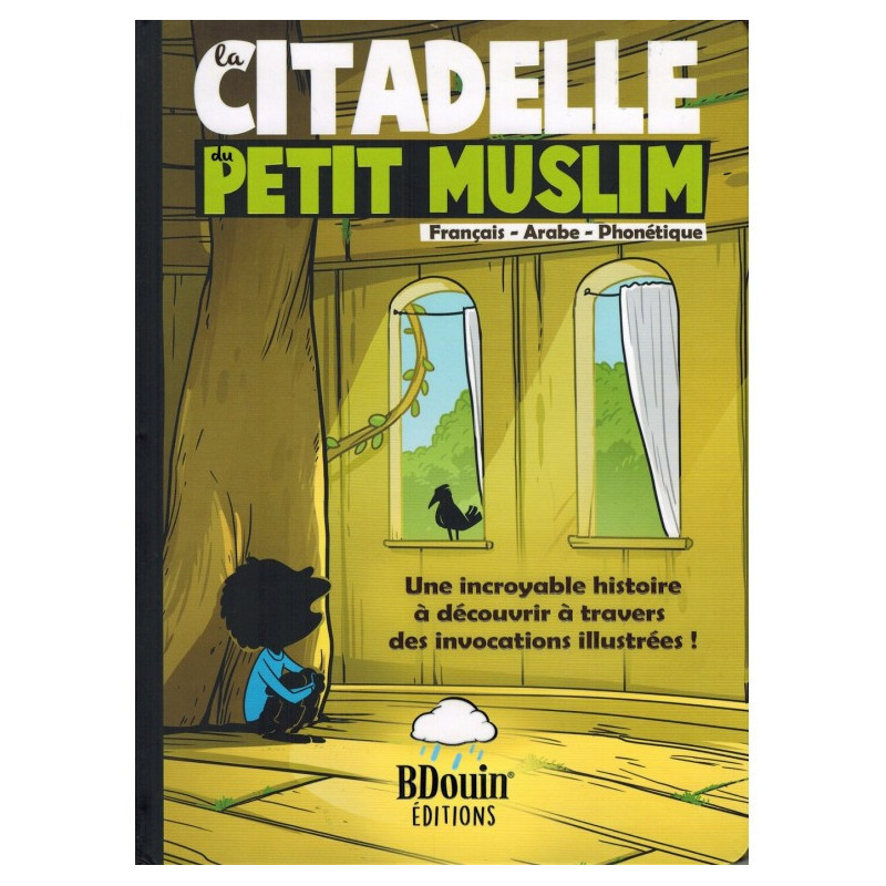 La citadelle du petit musulman, de Norédine Allam (Français-Arabe-Phonétique)