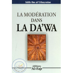 La modération dans la da'wa sur Librairie Sana