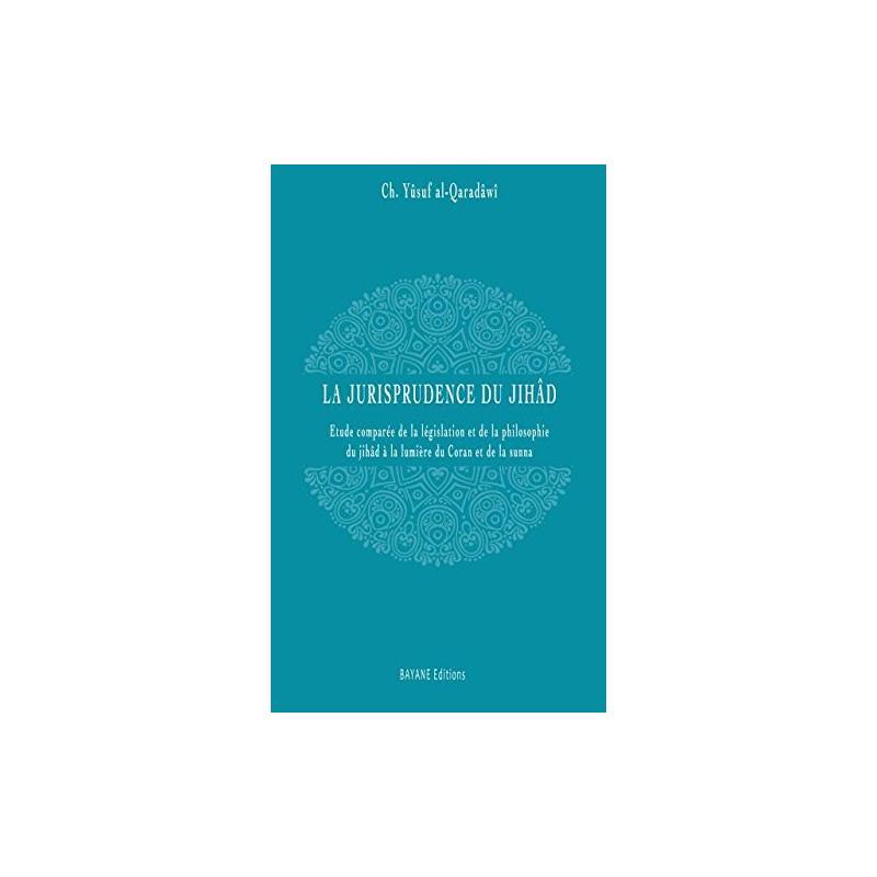 La jurisprudence du jihâd, de Cheikh Yûsuf al-Qaradâwi
