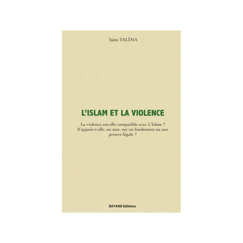 L'islam et la violence, de  'Isâm Talîma