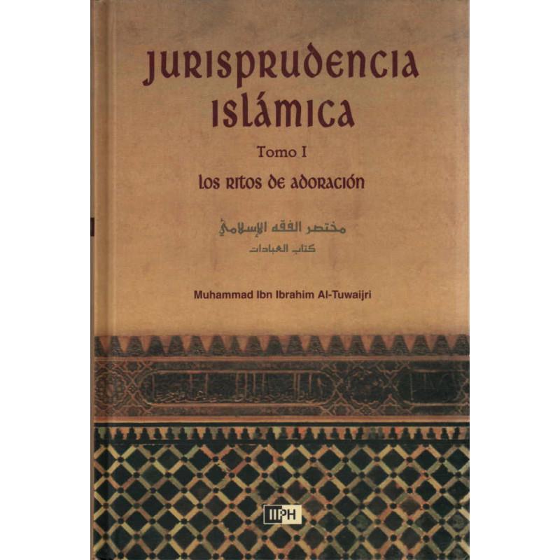 Jurisprudencia Islámica Tomo I: Los Ritos de Adoración, de  Muhammad Ibn Ibrahim Al-Tuwaijri   (Español)