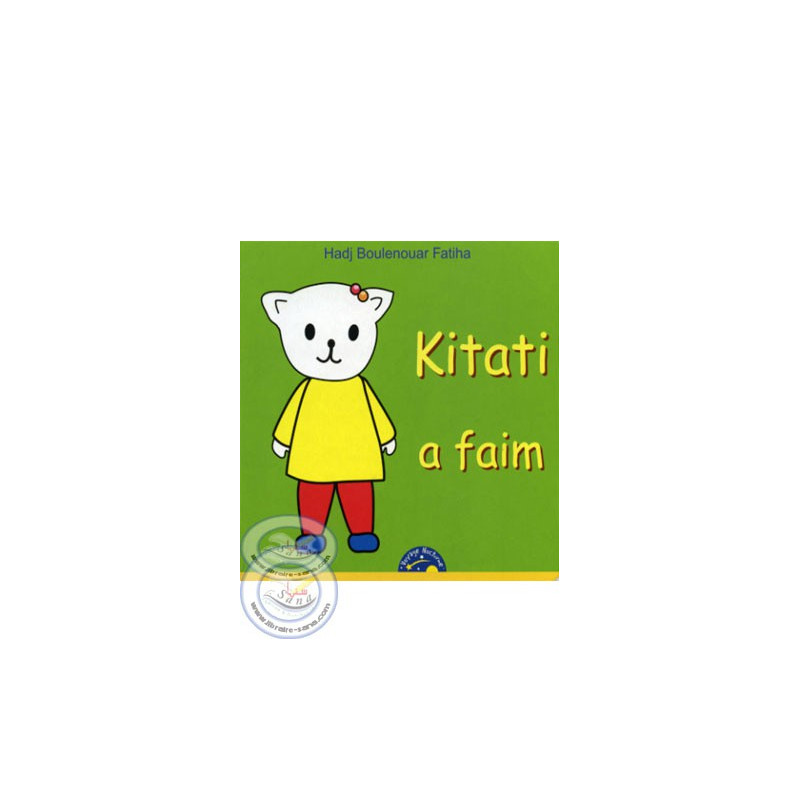Kitati a faim sur Librairie Sana
