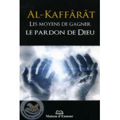 Al Kaffarat - Les moyens de gagner le Pardon de Dieu sur Librairie Sana