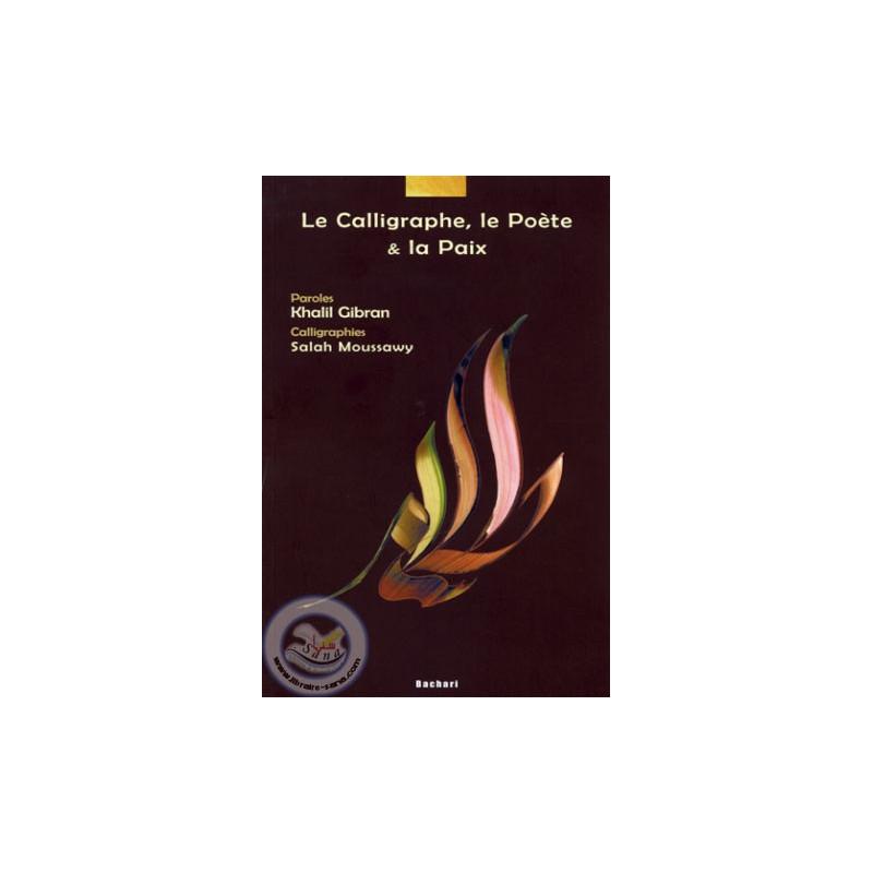 Le Calligraphe, le poète et la paix sur Librairie Sana