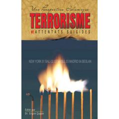 Terrorisme et Attentats suicides: Une perspective islamique, de Dr. Ergün Çapan