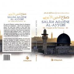 Salâh Ad-Dîne Al-Ayyûbi - L'épopée du Roi Victorieux, Série les Héros de l'Islam (2)