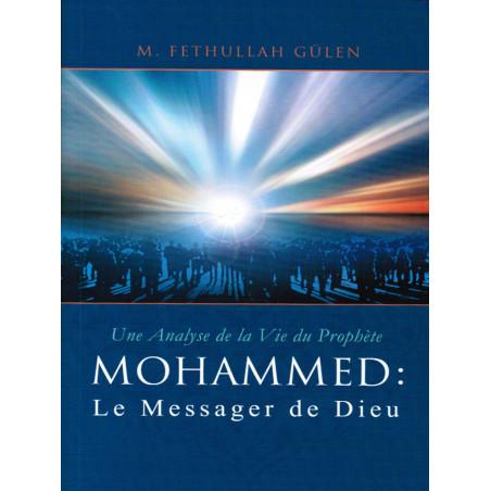 MOHAMMED Le Messager de Dieu