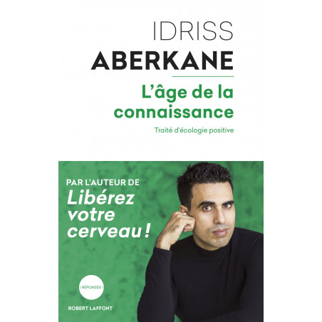 L'Âge de la connaissance d'après Idriss Aberkane