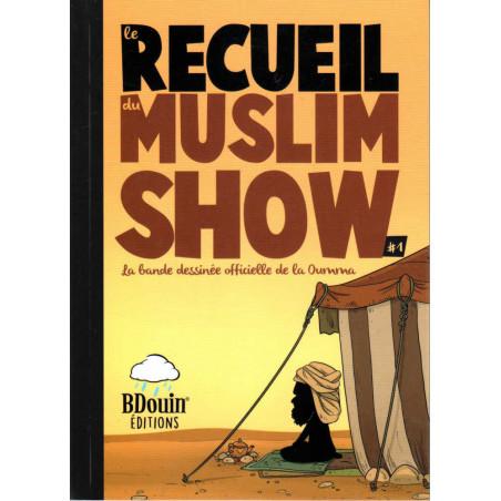 Le Recueil du Muslim Show 1- La bande dessinée officielle de la Oumma
