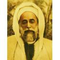 UN SAINT SOUFI DU XXE SIECLE - LE CHEIKH AHMAD AL-'ALAWI d'après MARTIN LINGS