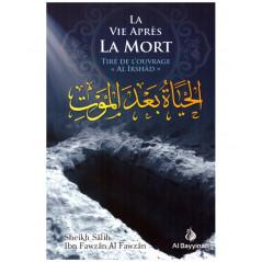"La vie après la mort (Tiré de l'ouvrage ""Al-Irshad""),  de  Shaykh Sâlih Al-Fawzân"