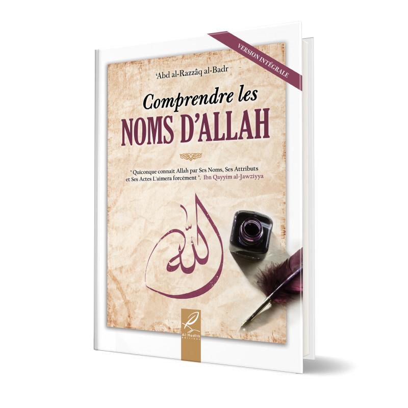 Comprendre les noms d'Allah d'après 'Abd al-Razzaq al-Badr
