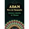 Adam Père de l'humanité - L'histoire détaillée de l'Homme, de Mohamed Al-Hindi