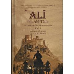 'Ali ibn Abî Tâlîb: Sa personnalité et son époque, de Dr Ali M. Sallâbi (2 volumes)