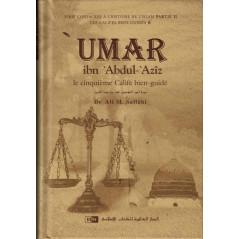 'Umar ibn 'Abdul-'Azîz : Le cinquième Calife bien-guidé, de Dr Ali M. Sallâbi