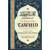 Le livre du Tawhid (L'unicité divine), de Mohammed Ibn 'Abd Al Wahhâb
