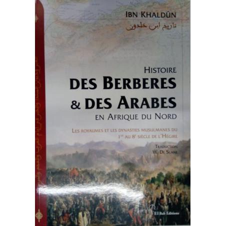 Histoire des Berbères & des Arabes en Afrique du Nord, de Ibn Khaldûn (Couverture souple)