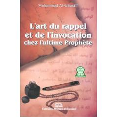 L'art du Rappel et de l'invocation Chez L'ultime Prophete sur Librairie Sana
