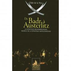 De Badr à Austerlitz (La stratégie Mohammédienne, Modèle de la stratégie Napoléonienne)