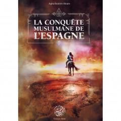 La conquête musulmane de l'Espagne , de Agha Ibrahim Akram