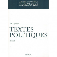 Textes politiques (Tome 1), d'Ibn Taymiyya