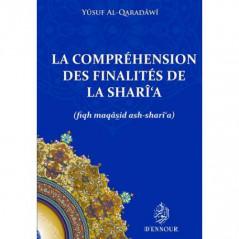 La compréhension des finalités de la Sharî'a, de Yûsuf Al-Qaradâwî