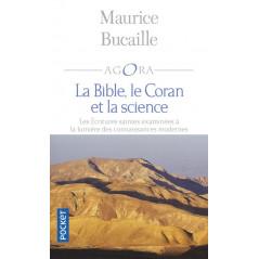 La Bible, le Coran et la science - Les Écritures saintes examinées à la lumière des connaissances modernes, de Maurice Bucaille