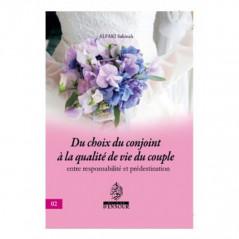 Du choix du conjoint à la qualité de vie du couple (entre responsabilité et prédestination), de Alfaki Sakinah (2)