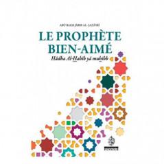 Le Prophète bien-aimé, de Abû Bakr Jâbir Al-Jazâ'irî