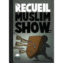 Le Recueil du Muslim Show 3