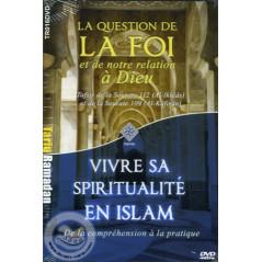 La Foi / Vivre sa spiritualité en Islam sur Librairie Sana