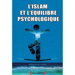 L'islam et l'équilibre psychologique, de AbdAllah Al-'Aydan