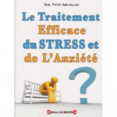 Le traitement efficace du stress et de l'anxiété, de Adil Fathî Abd-Allah (4ème édition)