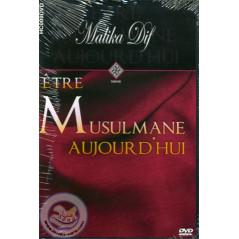 DVD - Être Musulmane aujourd'hui