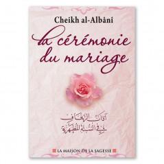 La cérémonie du mariage, de Cheikh Al-Albânî