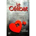 Le célibat: liberté & souffrance d'après Ali Habibbi
