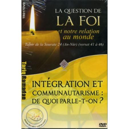 La foi / Intégration et communautarisme