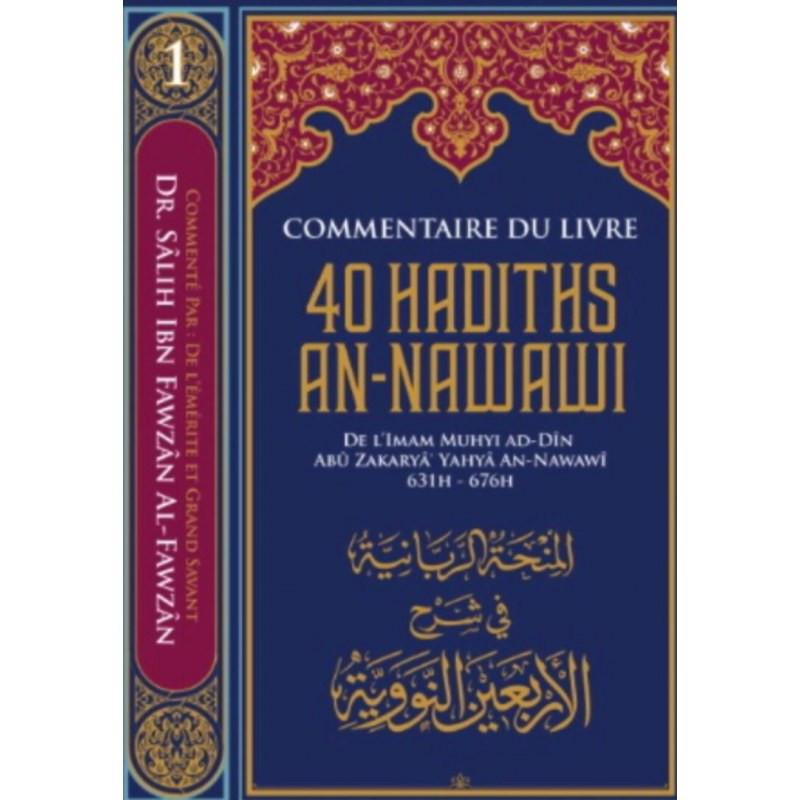 """Commentaire du livre """"40 Hadiths an-Nawawi"""", de l'imam An-Nawawi, par  Dr. Sâlih  Al-Fawzân, Série Des leçons importantes (1)"""